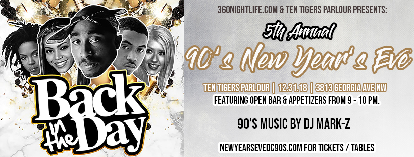 90's Back in the Day New Year's Eve Washington DC at Ten Tigers Parlour