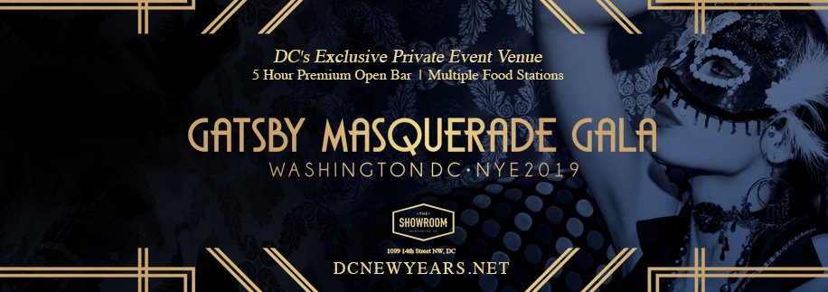 Gatsby Masquerade New Year's Eve Ball 2019 at The Showroom in City Center DC Logan Circle DC
