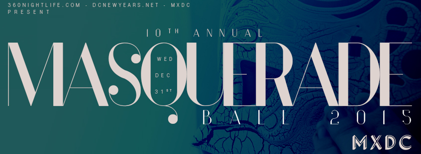 New Year's Eve in DC 2015 at MXDC | Masquerade Ball