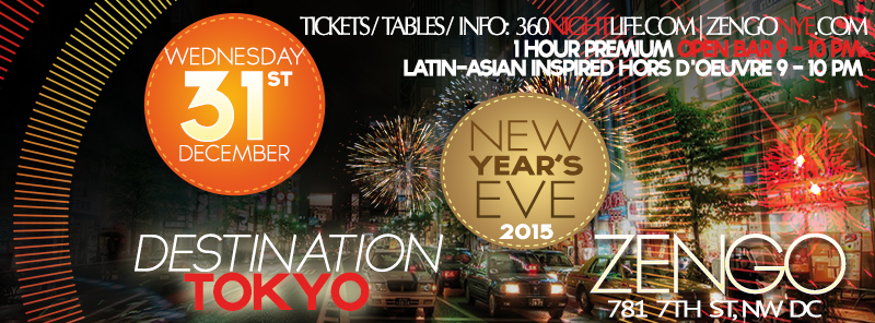 New Year's Eve in DC at Zengo - Destination Tokyo NYE 2015
