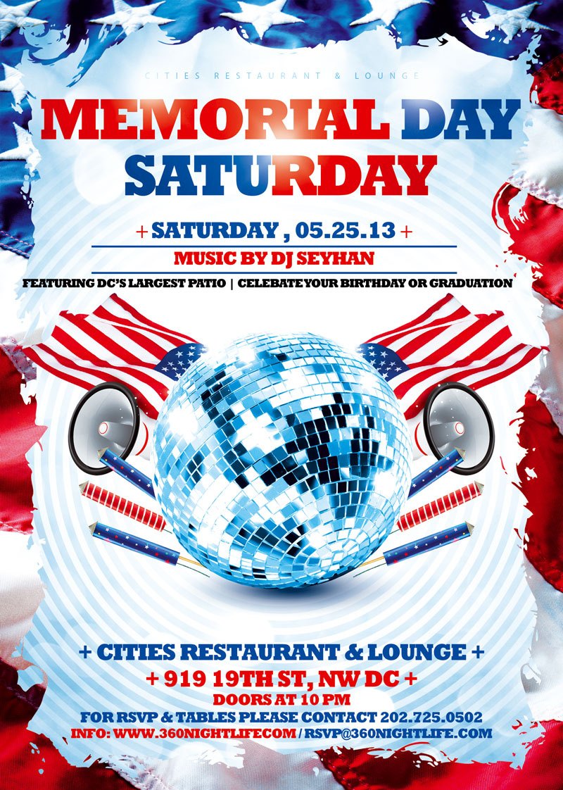 Memorial Day Saturday at Cities with DJ Seyhan