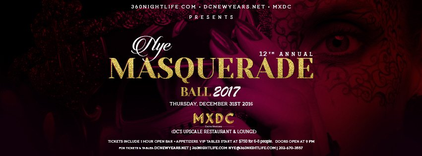 New Years Eve 2016 Masquerade Ball at MXDC